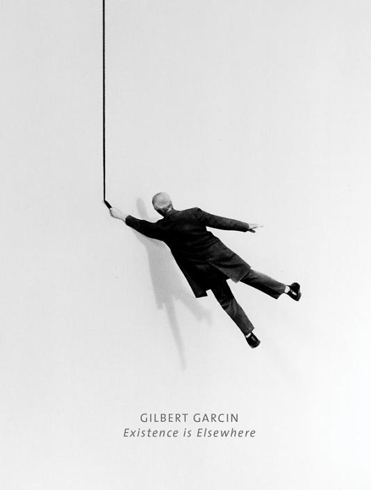 Gilbert Garcin - Existence is Elsewhere