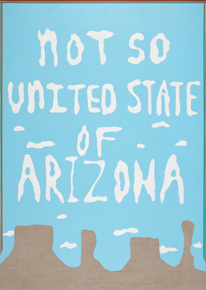 Carrie Marill - Not So United State of Arizona, 2012, acrylic on linen, 44 x 31 inches unframed / 45.25 x 32.25 inches framed